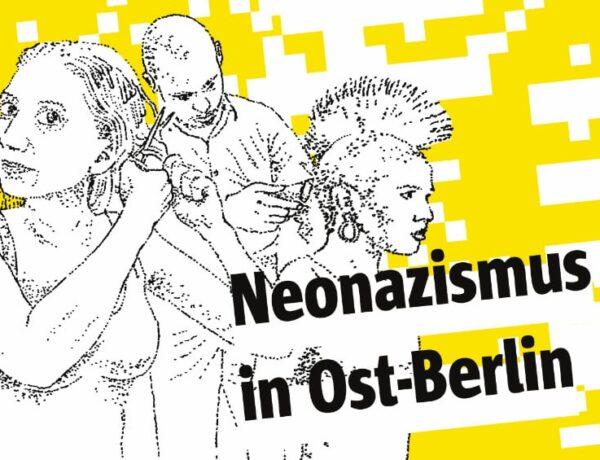 Neonazismus in Ost-Berlin